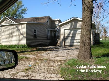 Cedar Falls home in the floodway. Brand new homes built in the floodplain by current rules, all had 4 feet of water in their living rooms.