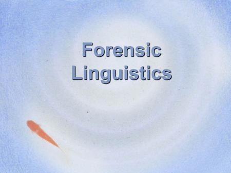 how to become a forensic linguist