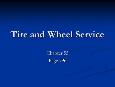 Tire and Wheel Service Chapter 55 Page 796. Tire Info Placard *Located on the door pillar or the door as well as inside the owners manual. *Remember this.
