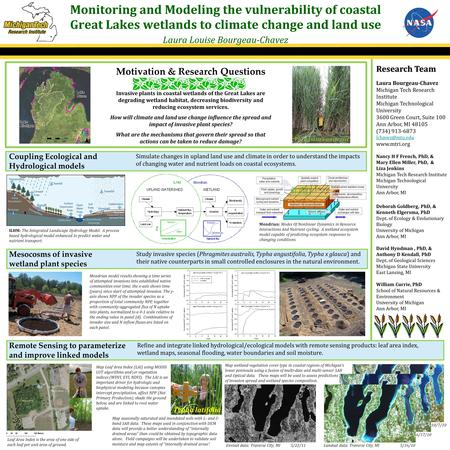Refine and integrate linked hydrological/ecological models with remote sensing products: leaf area index, wetland maps, seasonal flooding, water boundaries.