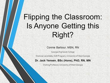 Flipping the Classroom: Is Anyone Getting this Right?