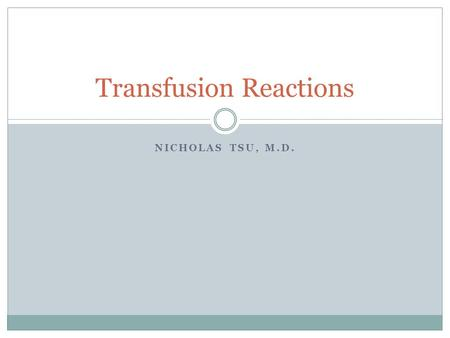 Transfusion Reactions