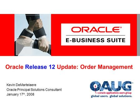 R12 Agenda R12 Benefits: <strong>Oracle</strong> eBusiness Suite