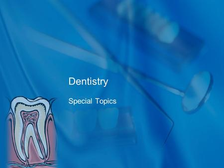 Dentistry Special Topics. What is periodontal disease? 'Periodontal' comes from two Greek words that mean 'around the tooth.' Periodontal disease is a.
