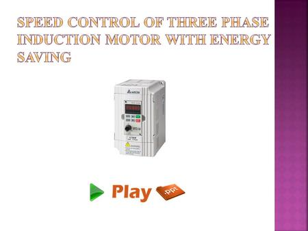 A drive system is not a motor speed control ppt video for Three phase motor speed control
