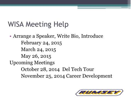 WISA Meeting Help Arrange a Speaker, Write Bio, Introduce