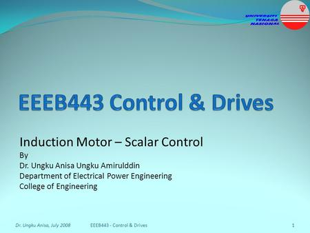 EEEB443 Control & Drives Induction Motor – Scalar Control By