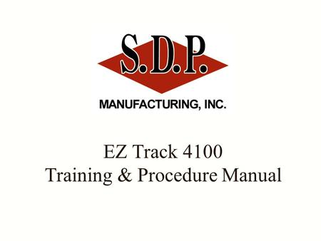 EZ Track 4100 Training & Procedure Manual. Load Capacity One of the most important considerations when operating this machine is the Load Capacity of.