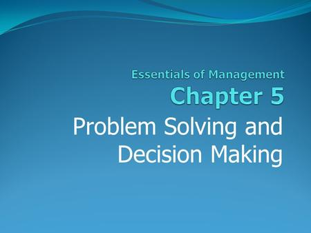 Problem Solving And Decision Making Ppt