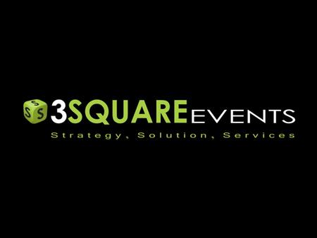 We introduce our company as the 3 Square Events, which has been an experienced in the field of Exhibition Booth designing and Fabrication & Event Management.
