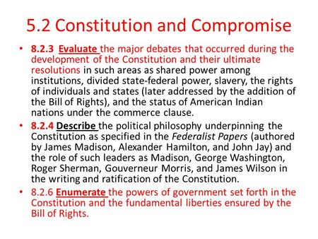 5.2 Constitution and Compromise