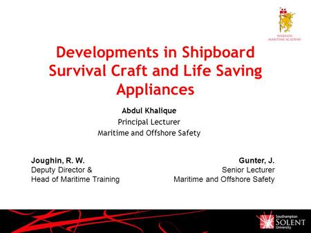 Developments in Shipboard Survival Craft and Life Saving Appliances