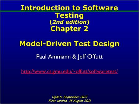 Paul Ammann & Jeff Offutt