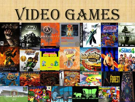 "Video Games. History The first game created was in 1958 by Physicist Willy Higinbotham. HistoryHistory The first game console created, called ""The Brown."