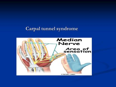 Carpal tunnel syndrome. Introduction Definition Introduction Definition Carpal tunnel syndrome (CTS) is defined as compression of the median nerve at.