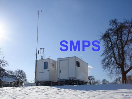 SMPS 1. Inhalt Atmosphärisches Aerosol Messgeräte: SMPS, DMA & CPC, DMPS, PM10 oh je oh je Datenauswertung Ausblick: FOX 2.