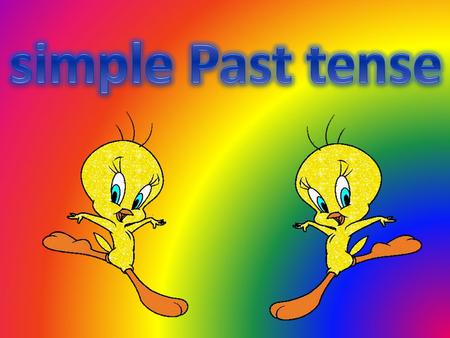 Title: simple Past Tense Grade: 4 2 Period: 45 min for each Objectives: *At the end of these period s Pupils should be able to: 1. Figure out the verb.