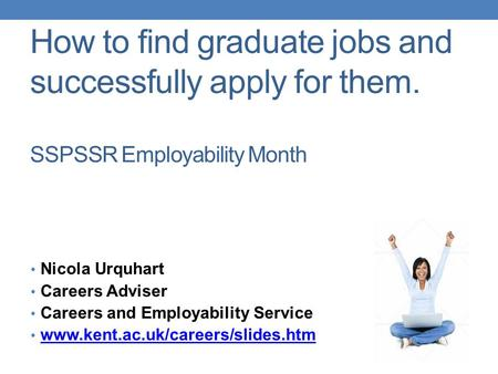 How to find graduate jobs and successfully apply for them