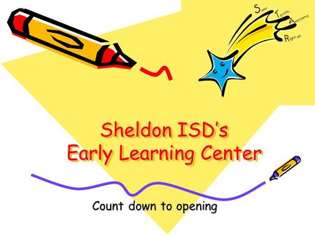 Sheldon ISD's Early Learning Center Count down to opening.