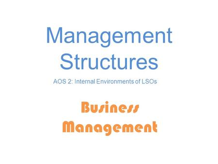 Management Structures