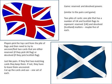 Game: reserved and devolved powers