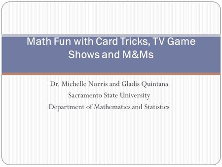 Math Fun with Card Tricks, TV Game Shows and M&Ms
