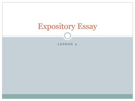 Please help me revise and edit this expository essay.?