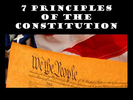 "7 Principles of the Constitution. Article VI defines the Constitution as the ""supreme law of the land"" ALL laws in the U.S. must follow the Constitution,"
