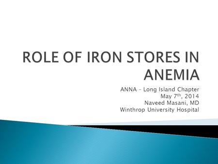ROLE OF IRON STORES IN ANEMIA