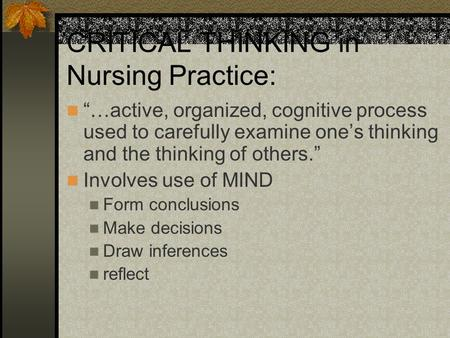 "CRITICAL THINKING in Nursing Practice: chapter 14 ""…active ..."
