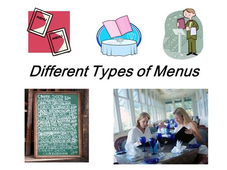 Different Types of Menus