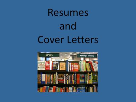 Resumes and Cover Letters. Key Points Preparation Resume Formats Importance of Cover Letters Cover Letter Format.
