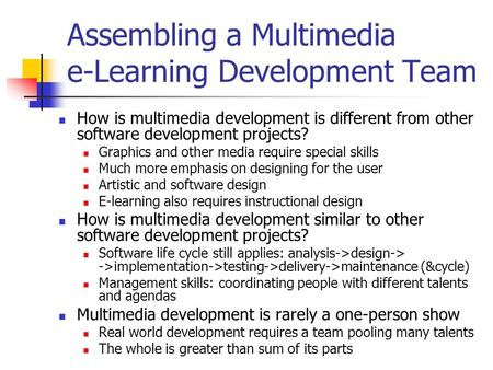 Assembling a Multimedia e-Learning Development Team