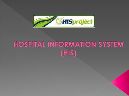  PERSON MANAGEMENT SYSTEM (PMS)  PATIENT'S BILLING AND ACCOUNT RECEIVABLE (PBAR)  MEDICAL RECORD OFFICE (MRO) SYSTEM  CLINICAL INFORMATION SYSTEM.
