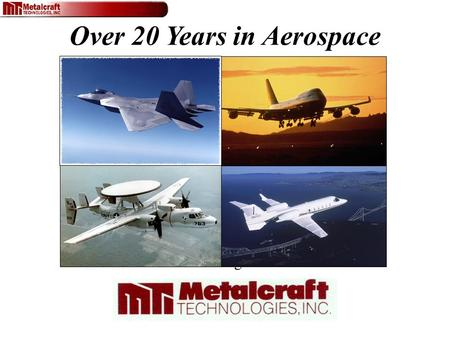 Aerospace Manufacturing Capabilities Briefing to Dr. Carl Chen Over 20 Years in Aerospace.