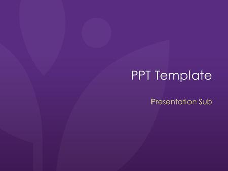 PPT Template Presentation Sub.
