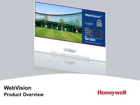 Title Subtitle WebVision Product Overview. 2© 2009 - HONEYWELL WebVision Overview: 20090927 Outline Introduction - Portfolio-fit - Architecture Product.