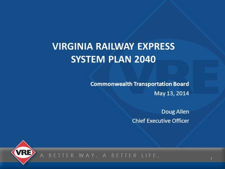 VIRGINIA RAILWAY EXPRESS SYSTEM PLAN 2040