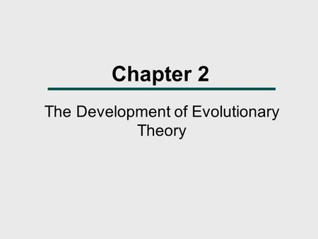The Development of Evolutionary Theory