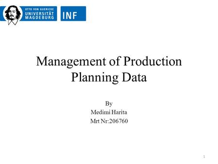 Management of Production Planning Data By Medimi Harita Mrt Nr:206760 1.