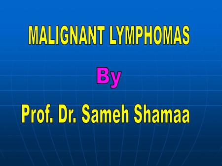 Definition: Primary malignant tumors of lymphoid tissue, they represent 5% of all malignant tumors. Primary malignant tumors of lymphoid tissue, they.