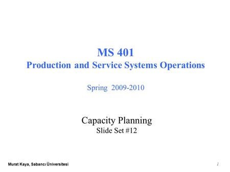 Production and Service Systems Operations