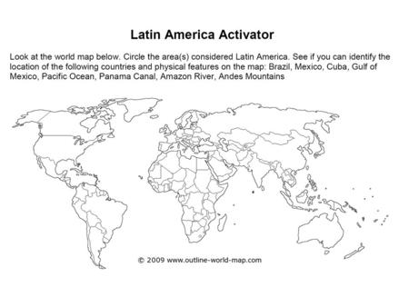 Essential Question: Where are the major physical features and nations of Latin America located?