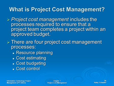 What is Project Cost Management?