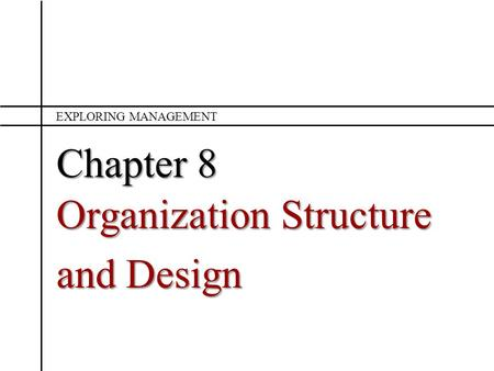 Organization Structure and Design