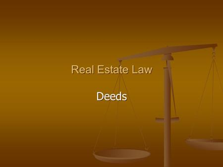 Real Estate Law Deeds.