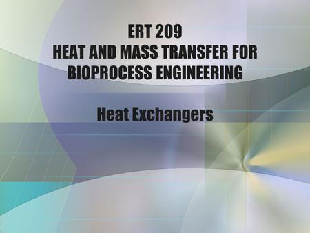 Heat transfer equipments: