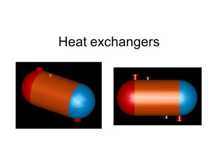Heat exchangers. Device that facilitate the exchange of heat between fluids that are at different temperatures while keeping them from mixing with each.