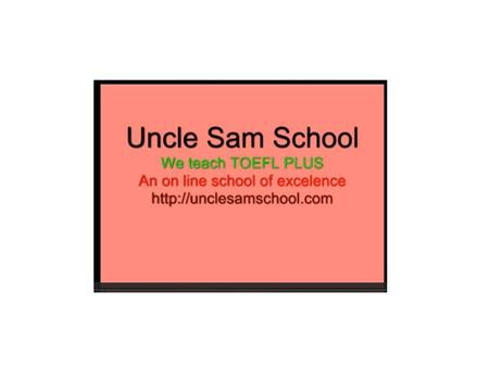 Uncle Sam School of English Learn English Online  We are on face book—uncle Sam School of English.