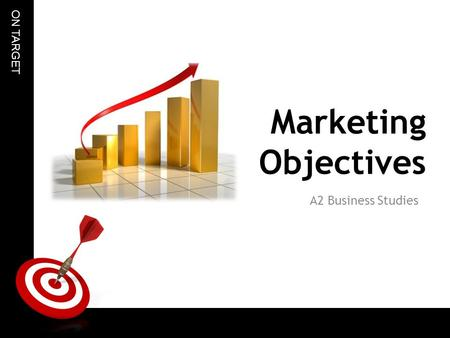 Marketing Objectives A2 Business Studies.